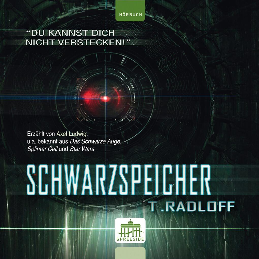 Schwarzspeicher als Hörbuch Download von Tobias...