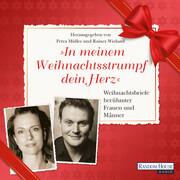 """""""In meinem Weihnachtsstrumpf dein Herz"""""""
