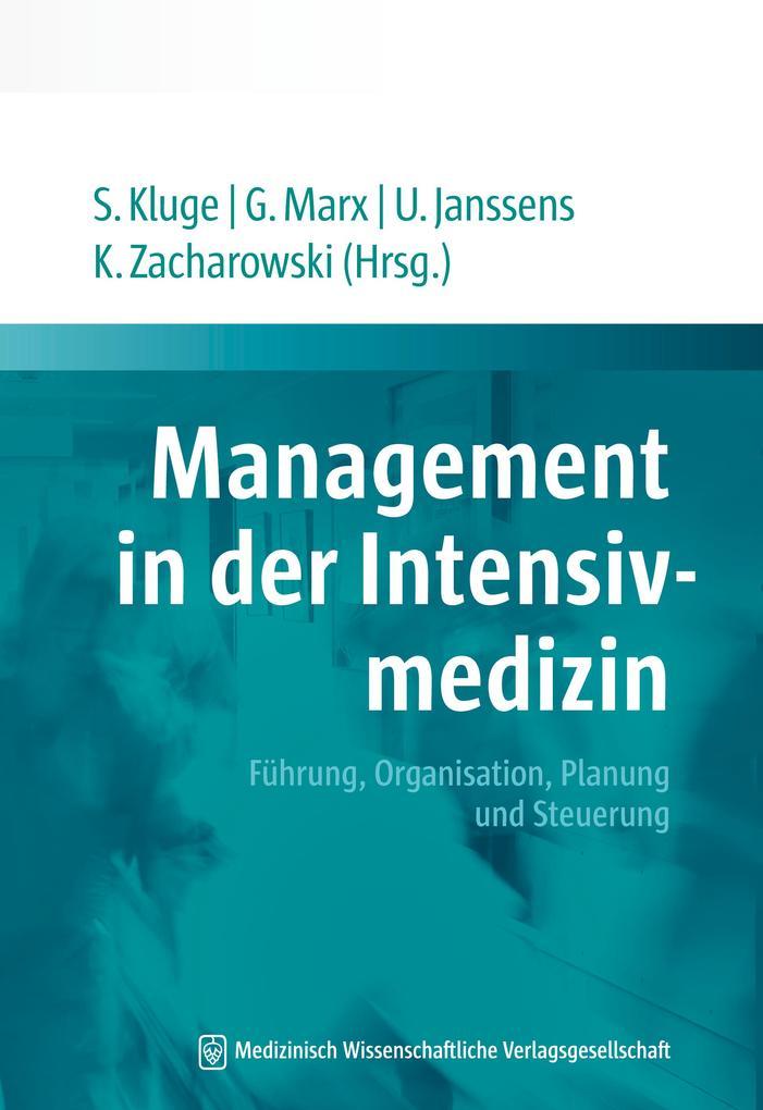 Management in der Intensivmedizin als Buch von
