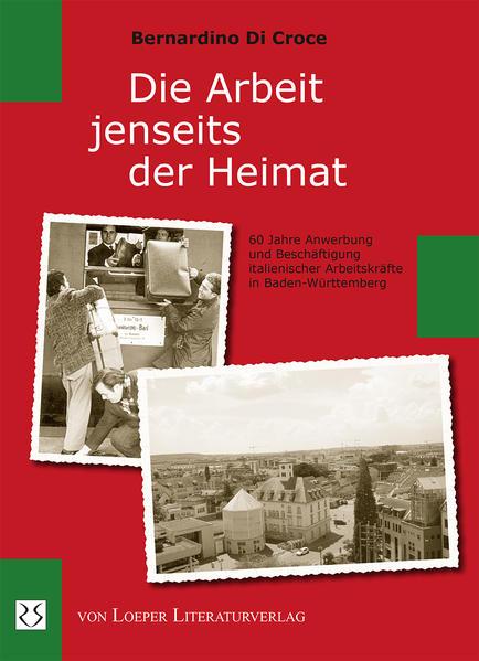 Die Arbeit jenseits der Heimat als Buch von Ber...