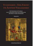 Tutanchamun - eine Zukunft für Ägyptens Vergangenheit