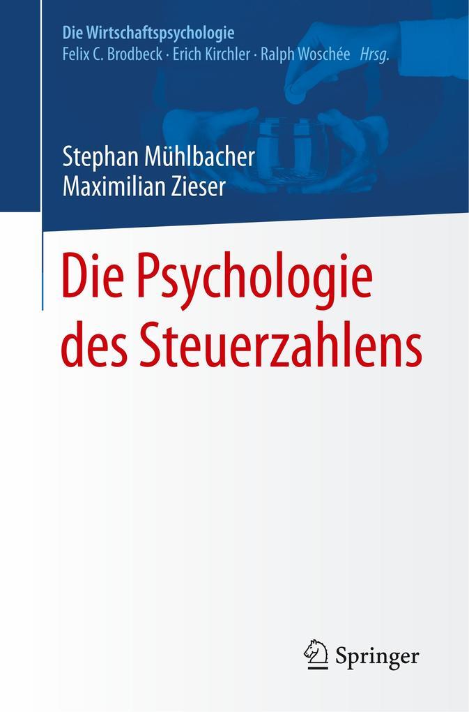 Die Psychologie des Steuerzahlens als Buch von ...