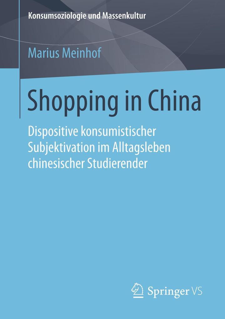 Shopping in China als Buch von Marius Meinhof
