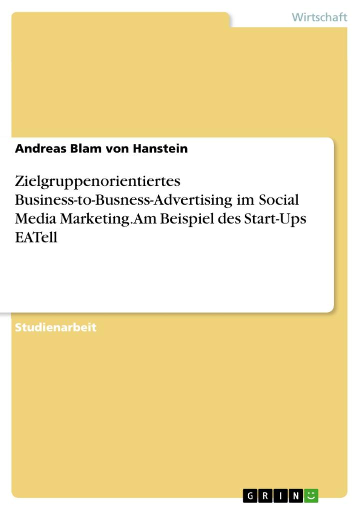 Zielgruppenorientiertes Business-to-Busness-Adv...