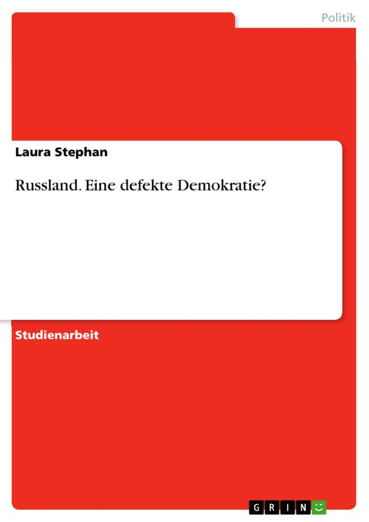 Russland. Eine defekte Demokratie? als eBook Do...