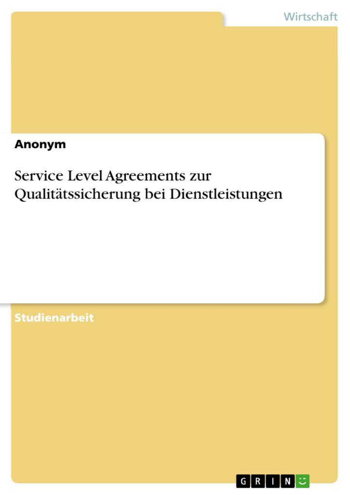 Service Level Agreements zur Qualitätssicherung...