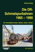 Die DR-Schmalspurbahnen 1965-1990