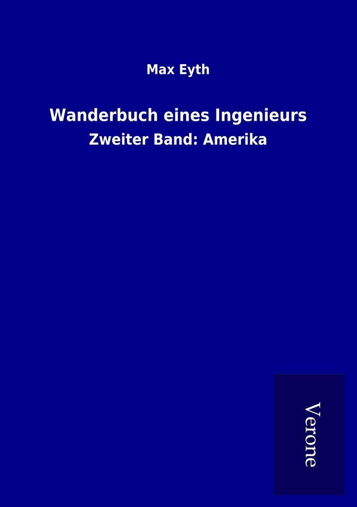 Wanderbuch eines Ingenieurs als Buch von Max Eyth