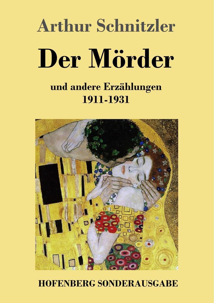 9783743720732 - Arthur Schnitzler: Der Mörder als Buch von Arthur Schnitzler - Buch