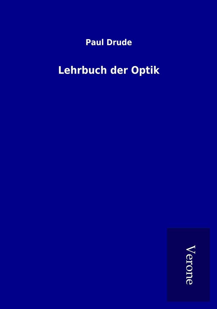 Lehrbuch der Optik als Buch von Paul Drude
