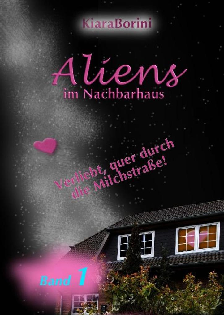 Aliens im Nachbarhaus als eBook epub
