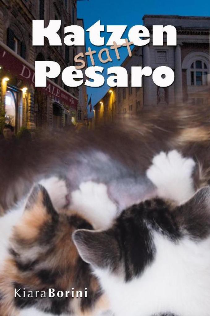 Katzen statt Pesaro als eBook