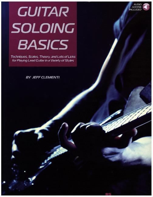 Guitar Soloing Basics als Buch von Jeff Clements