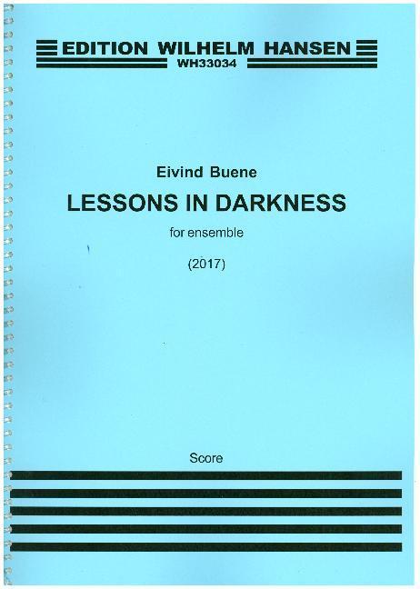 Lessons In Darkness, for ensemble als Buch von ...