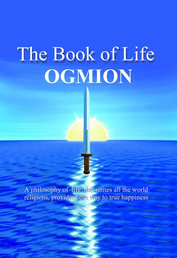 The Book of Life als eBook Download von Ogmion