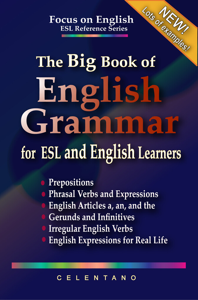 The Big Book of English Grammar for ESL and Eng...