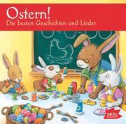 Ostern! Die besten Geschichten und Lieder