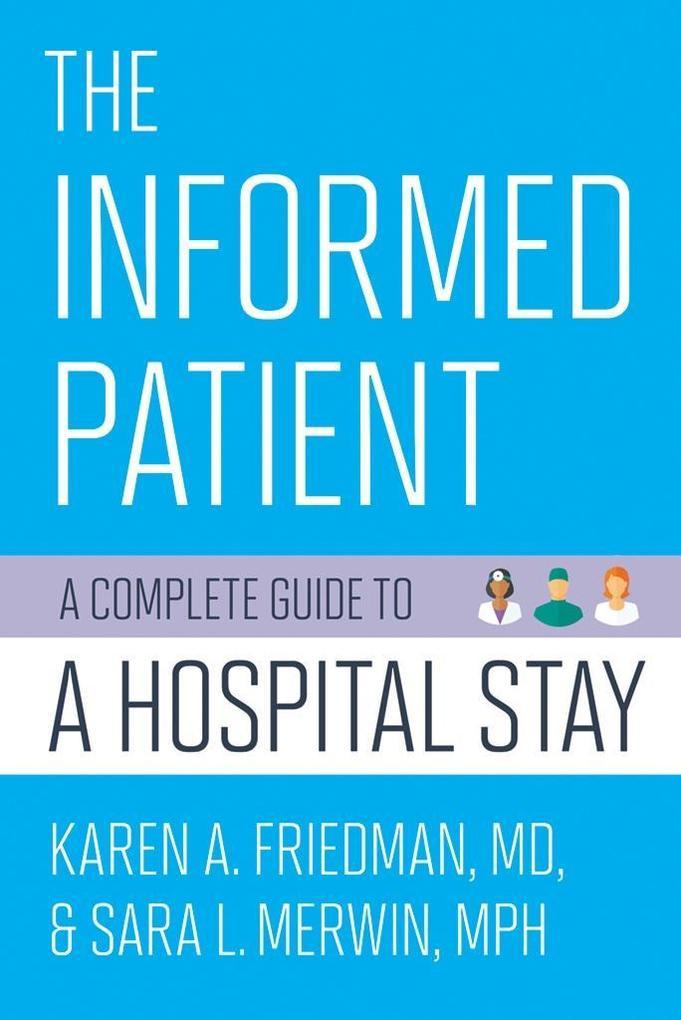 The Informed Patient als eBook Download von Kar...