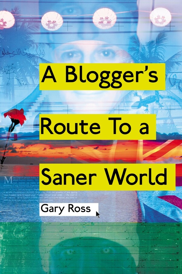 A Blogger´s Route To A Saner World als eBook Do...