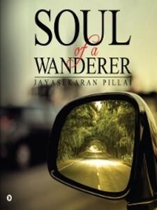 Soul of a Wanderer als eBook Download von Jayas...