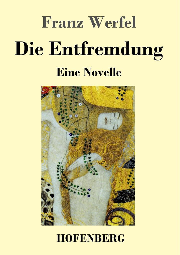9783743720879 - Franz Werfel: Die Entfremdung als Buch von Franz Werfel - Buch
