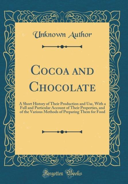 Cocoa and Chocolate als Buch von Unknown Author