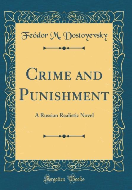 Crime and Punishment als Buch von Feódor M. Dos...