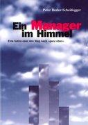 Ein Manager im Himmel
