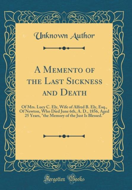 A Memento of the Last Sickness and Death als Bu...