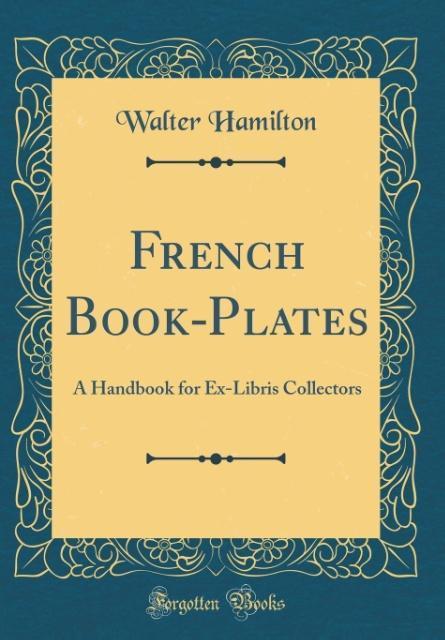 French Book-Plates als Buch von Walter Hamilton