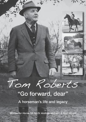 Tom Roberts &quote;Go forward, dear&quote; als ...