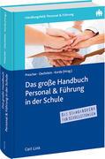 Das große Handbuch Personal & Führung in der Schule