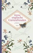 Kleine englische Gartenfreuden