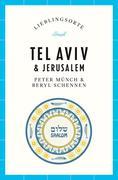 Tel Aviv und Jerusalem - Lieblingsorte