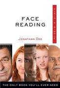 Face Reading Plain & Simple: The Only Book You'll Ever Need