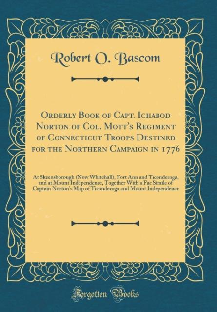 Orderly Book of Capt. Ichabod Norton of Col. Mo...