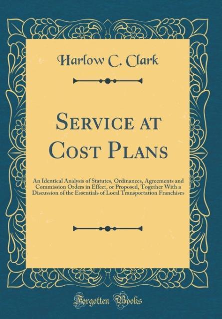 Service at Cost Plans als Buch von Harlow C. Clark