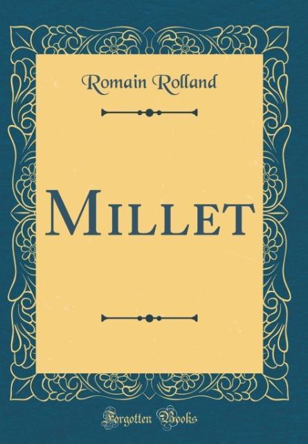 Millet (Classic Reprint) als Buch von Romain Ro...