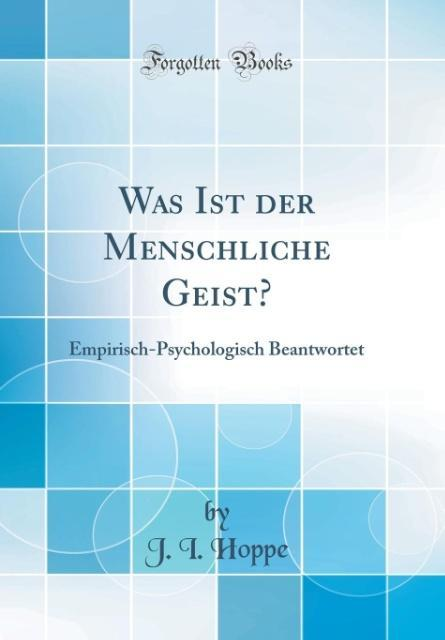 Was Ist der Menschliche Geist? als Buch von J. ...