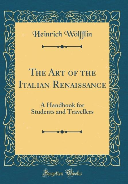 The Art of the Italian Renaissance als Buch von...