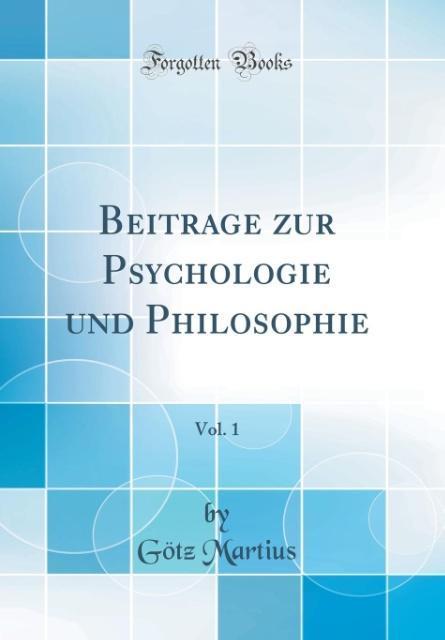 Beiträge zur Psychologie und Philosophie, Vol. ...