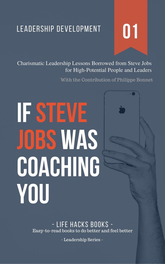 Leadership Development: If Steve Jobs Was Coach...