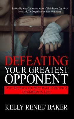 Defeating Your Greatest Opponent als eBook Down...