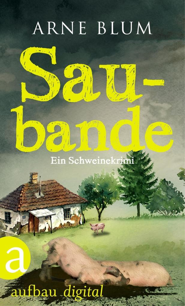 Saubande als eBook