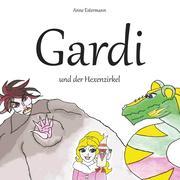 Gardi und der Hexenzirkel