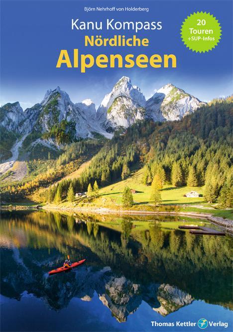 Kanu Kompass Nördliche Alpenseen als Buch von B...