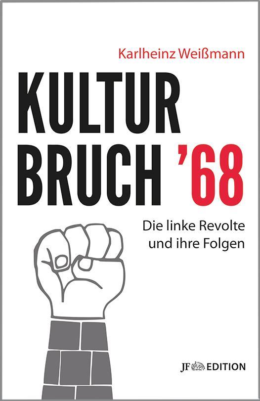 Kulturbruch '68 als Buch