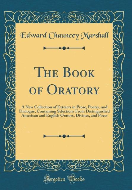 The Book of Oratory als Buch von Edward Chaunce...