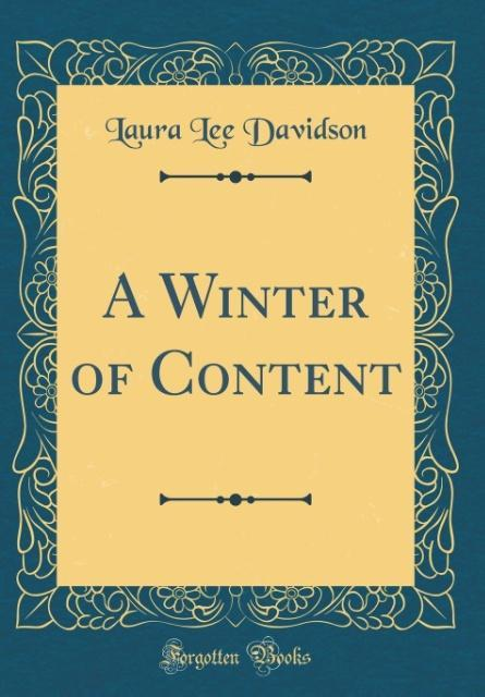 A Winter of Content (Classic Reprint) als Buch ...