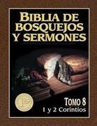 Biblia de Bosquejos y Sermones-RV 1960-1 y 2 Corintios